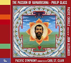 Glass: The Passion of Ramakrishna