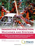 img - for Innovative Production Machines And Systems - 6th I*Proms Virtual Conference book / textbook / text book