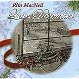 Late Decemberby Rita Macneil
