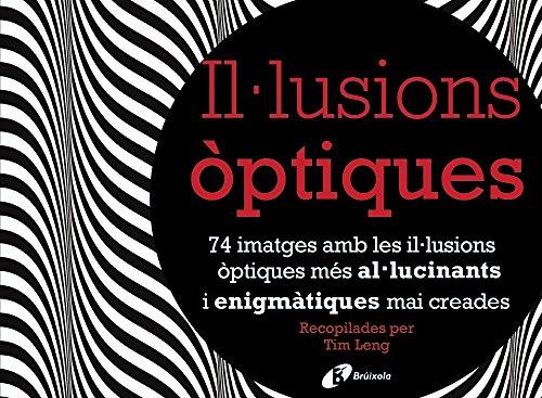 Il·lusions Òptiques (Catalá - Adults - Llibres Singulars - Altres Llibres Singulars)