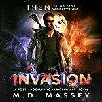 THEM: Invasion | M.D Massey