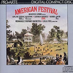 American Festival - Bernstein: Candide Overture / William Schuman: Newsreel for orchestra / Ives: The Unanswered Question (I & II), for trumpet, winds & string orchestra, S. 50 (K. 1C25); The Circus Band (song) / Ruggieri: If . . . Then (for orchestra) / Copland: Fanfare for the Common Man; Variations on a Shaker Melody from Appalachain Spring / Barber: Adagio for strings / Cowell: Saturday Night at the Firehouse