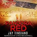 Pandora Red: Frank Bowen Conspiracy Thriller, Book 2 Audiobook by Jay Tinsiano Narrated by Chris MacDonnell