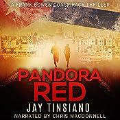 Pandora Red: Frank Bowen Conspiracy Thriller, Book 2 | Jay Tinsiano
