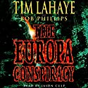 The Europa Conspiracy: Babylon Rising, Book 3 Audiobook by Tim LaHaye, Bob Phillips Narrated by Jason Culp