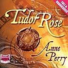 Tudor Rose Hörbuch von Anne Perry Gesprochen von: Julia Barrie