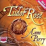 Tudor Rose | Anne Perry