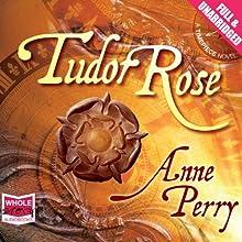 Tudor Rose | Livre audio Auteur(s) : Anne Perry Narrateur(s) : Julia Barrie