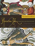 The Florentine Codex: Conquest of Mexico Book 12: A General History of the Things of New Spain (Florentine Codex: General History of the Things of New Spain)