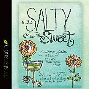 A Little Salty to Cut the Sweet Audiobook