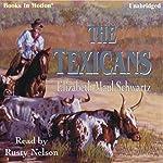 The Texicans | Elizabeth Maul Schwartz