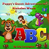 Puppy's Quest: A Fun, Rhyming ABC Adventure