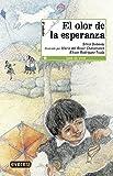 El olor de la esperanza / The Smell of Hope (Spanish Edition)