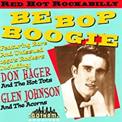 Be Bop Boogie - Red Hot Rockabilly