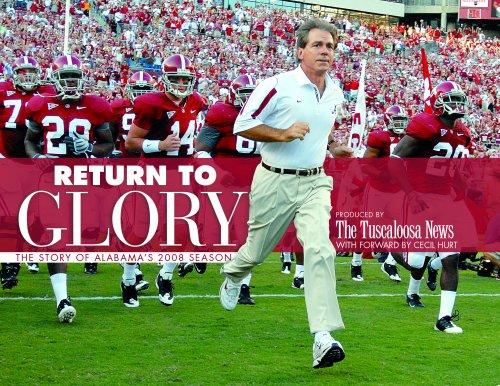 Return to Glory: The Story of Alabama's 2008 Season