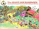 The Giant Jam Sandwich (Piccolo Picture Books) (0330240803) by Lord, John Vernon