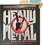 The Encyclopedia of Heavy Metal: Comp...