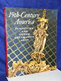 img - for 19th Century America Furniture and Other Decorative Arts book / textbook / text book