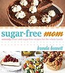 Sugar-Free Mom: Naturally Sweet and S...