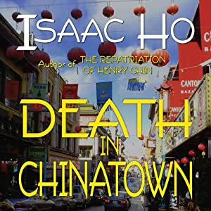 Death in Chinatown | [Isaac Ho]