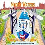 Pearly's Welcome to London: Muddy Waters | D H Clacher