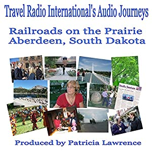 Railroads on the Prairie Audiobook