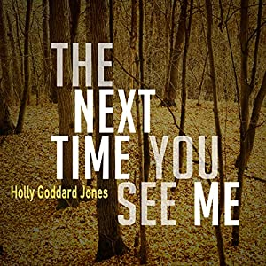 The Next Time You See Me Audiobook
