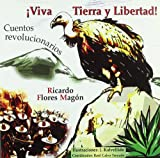 img - for VIVA TIERRA Y LIBERTAD!. CUENTOS REVOLUCIONARIOS book / textbook / text book