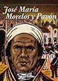 img - for Jose Maria Morelos y Pavon el siervo de la nacion / Jose Maria Morelos y Pavon servant of the nation (Spanish Edition) by Rafael Luna (2010-05-04) book / textbook / text book