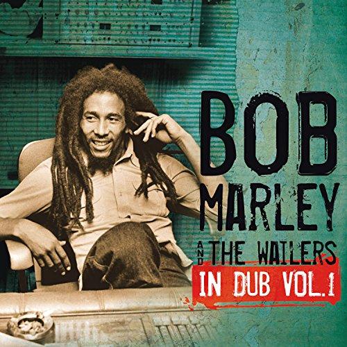 Bob Marley & The Wailers - In Dub, vol.1 (2012) - Zortam Music