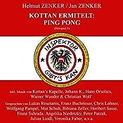 Ping Pong (Kottan ermittelt - Hörspiel 3) | Helmut Zenker, Jan Zenker