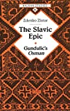 img - for The Slavic Epic: Gundulic's Osman (Balkan Studies) book / textbook / text book
