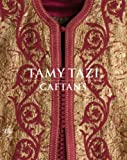 Tamy Tazy: Caftans