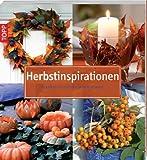 Herbstinspirationen: Dekorative Ideen für den Herbst