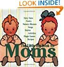 The Little Big Book for Moms (Little Big Books (Welcome))