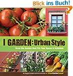I Garden Urban Style: Urban Style