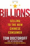 Billions: Selling to the New Chinese Consumer