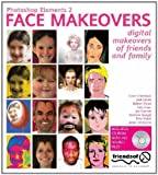 img - for Photoshop Elements 2 Face Makeovers: Digital Makeovers for Your Friends and Family book / textbook / text book