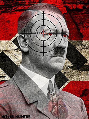 Hitler Hunter Shooting Novelty Target; Full Color,, HIGH VISIBILITY, Premium Quality, For all Calibers, Great for all firearms, rifles, pistols, AirSoft, BB & Pellet guns!!! MADE IN USA (Zombie Target Splatter Paper compare prices)