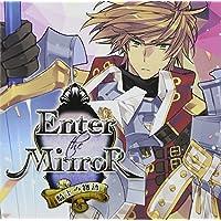 Enter the Mirror ~騎士の物語~出演声優情報
