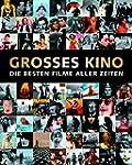 Gro�es Kino: Die besten Filme aller Z...