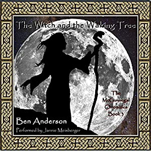 The Witch and the Waking Tree Audiobook