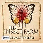 The Insect Farm | Stuart Prebble