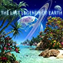 The Last Legends of Earth: A Radix Tetrad Novel (       UNABRIDGED) by A. A. Attanasio Narrated by David Gilmore