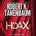 Hoax Audiobook by Robert K. Tanenbaum Narrated by Richard Ferrone