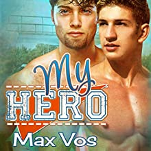 My Hero (       UNABRIDGED) by Max Vos Narrated by Jared Bradford