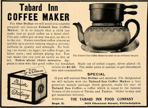 1904 Ad Coffee Maker Tabard Inn Food Beverage Drink - Original Print Ad