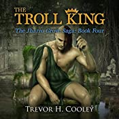 The Troll King: The Bowl of Souls, Volume 9   Trevor H. Cooley