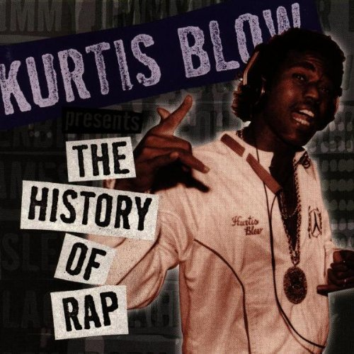 KURTIS BLOW - Kurtis Blow Presents The History Of Rap: Vol. 2 - Zortam Music