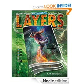 Layers: The Complete Guide to Photoshop's Most Powerful Feature (2nd Edition)